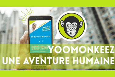 Yoomonkeez : Une aventure humaine