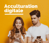 Modules de formations sur l'Acculturation Digitale