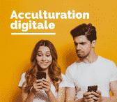 Modules de formations sur l'Acculturation Digitale